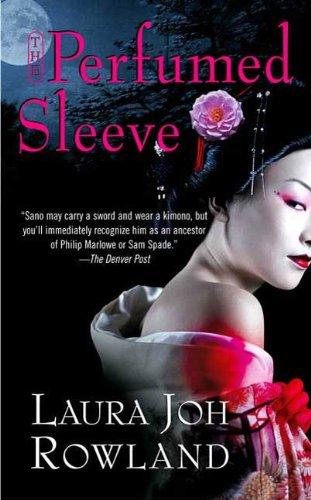 The Perfumed Sleeve: A Novel (Sano Ichiro Novels Book 9) (English Edition)
