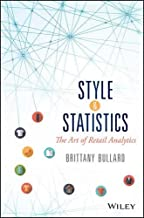 Style and Statistics: The Art of Retail Analytics (Wiley and SAS Business Series)