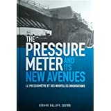The Pressuremeter and Its New Avenues: Proceedings/ Comptes rendus: 4th international symposium, Sherbrooke, Québec, 17-19 May 1995