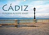 Cádiz - Europas älteste Stadt (Wandkalender 2021 DIN A3 quer)