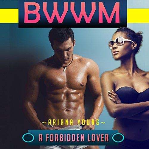 A Forbidden Lover: BWWM cover art