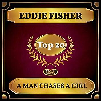 A Man Chases a Girl (Billboard Hot 100 - No 16)