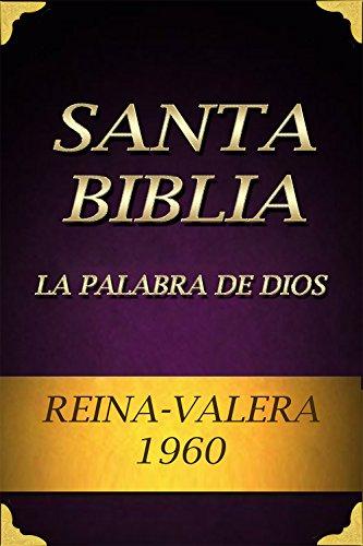 Biblia: Reina Valera 1960: La Palabra De Dios