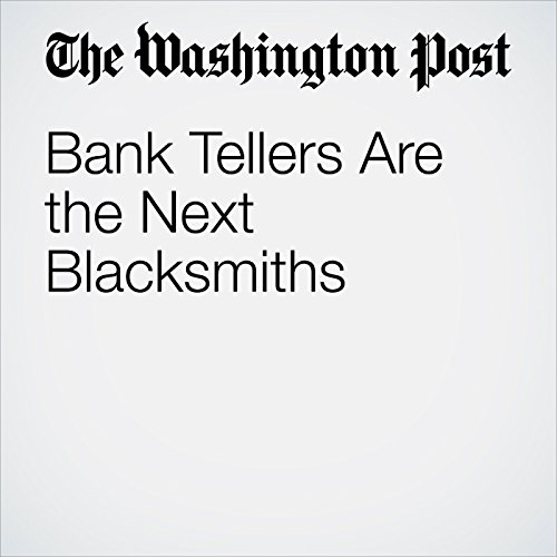 Bank Tellers Are the Next Blacksmiths copertina