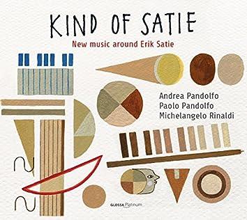 Kind of Satie: New Music around Erik Satie