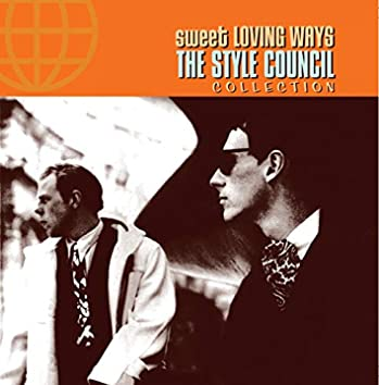 Sweet Loving Ways - The Collection
