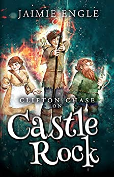 Clifton Chase on Castle Rock: Book 2 in the Clifton Chase Adventure Series (Clifton Chase Adventures) by [Jaimie  Engle, Debbie Waldorf-Johnson]