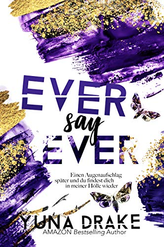 EVER say EVER: Einen Augenaufschlag später … (Never say Never 2)