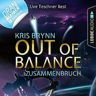 Out of Balance - Zusammenbruch     Fallen Universe 3              Autor:                                                                                                                                 Kris Brynn                               Sprecher:                                                                                                                                 Uve Teschner                      Spieldauer: 2 Std. und 22 Min.     17 Bewertungen     Gesamt 4,4