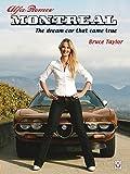 Alfa Romeo Montreal: The dream car that came true (English Edition)