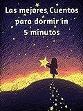 Las mejores Cuentos para dormir in 5 minutos: cuentos infantiles 3 años