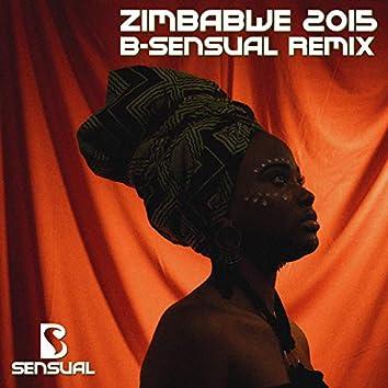 Zimbabwe 2015 (B-Sensual Remix)