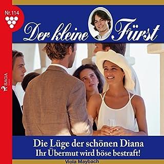 Die Lüge der schönen Diana - Ihr Übermut wird böse bestraft! Titelbild