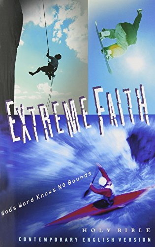 Compare Textbook Prices for Extreme Faith Bible: Contemporary English Version Contempory English Version Edition ISBN 0001585160660 by American Bible Society