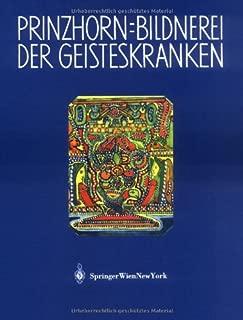 Bildnerei der Geisteskranken: Ein Beitrag zur Psychologie und Psychopathologie der Gestaltung (German Edition)
