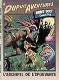 Brice bolt, n° 1 - L'archipel de l'épouvante