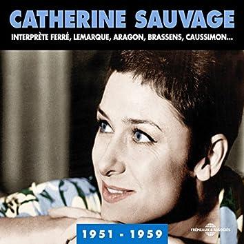 Catherine Sauvage interprète Ferré, Lemarque, Aragon, Brassens, Caussimon (1951-1959)
