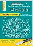 Maxi-Vorlagenmappe Fensterdeko mit dem Kreidemarker - Jahreszeiten. Inkl. Original...
