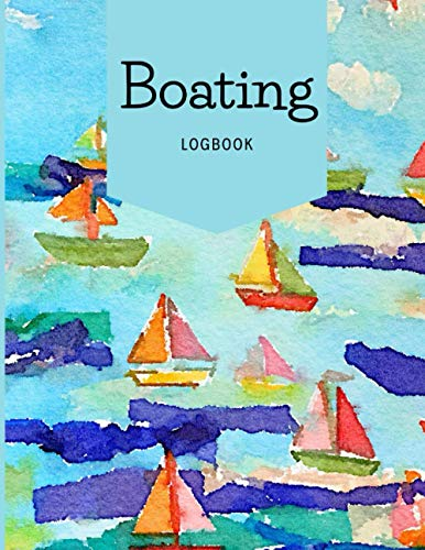 Boating Logbook: Guided Journal Notebook Diary To Write In
