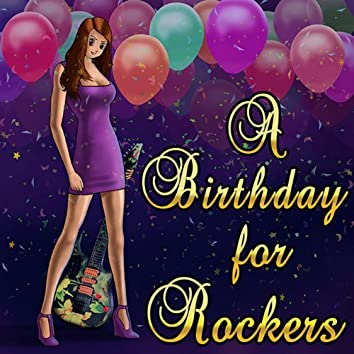 A Birthday for Rockers
