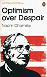 Optimism Over Despair - On Capitalism, Empire and Social Change