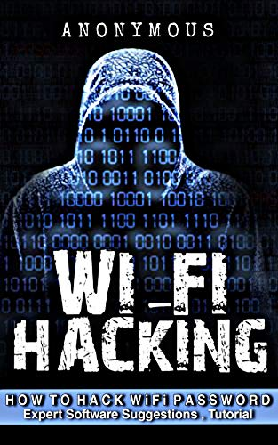 How to hack WiFi: Hacking tools and step by step tutorial ( WPS / WPA ) (English Edition)