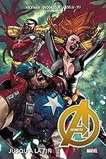 Avengers Tome 2 - Jusqu'à la fin de Jonathan Hickman
