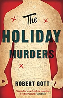 The Holiday Murders (The Murders series Book 1) by [Robert Gott]