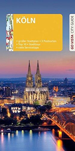 GO VISTA: Reiseführer Köln: Mit Faltkarte und 3 Postkarten