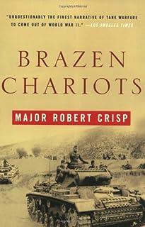 Brazen Chariots: An Account of tank warefare in the Western Desert, November-December 1941