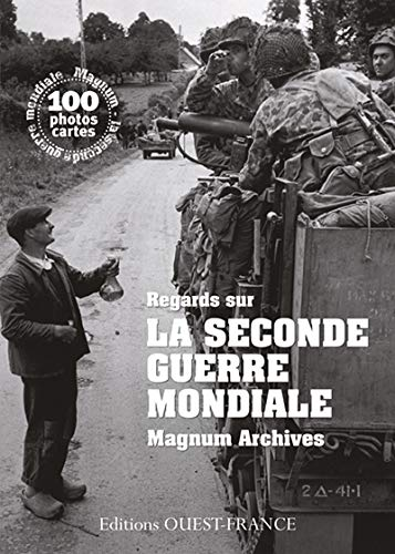 Regards sur la Seconde Guerre mondiale :...