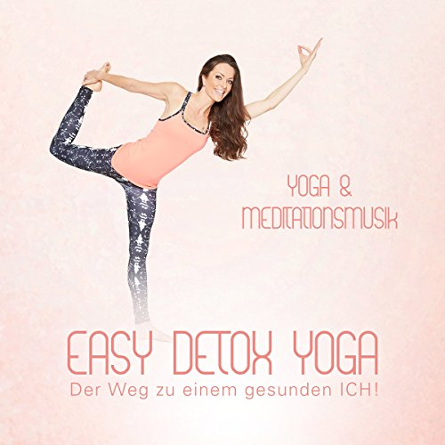 Easy Detox Yoga (Yoga & Meditiationsmusik)
