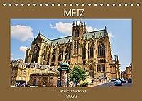 Metz - Ansichtssache (Tischkalender 2022 DIN A5 quer): Rundgang durch die Hauptstadt des Departement Moselle (Monatskalender, 14 Seiten )
