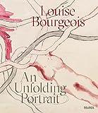 Louise Bourgeois - An unfolding portrait