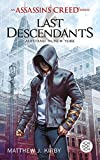 An Assassin's Creed Series. Last Descendants. Aufstand in New York (German Edition)