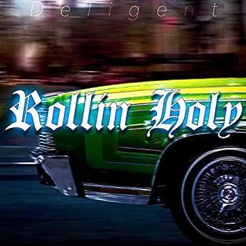 Rollin' Holy