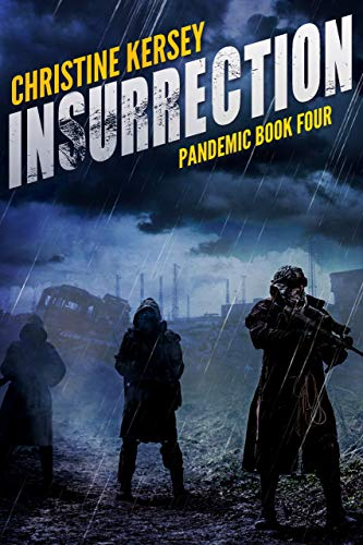 Insurrection (Pandemic Book Four)