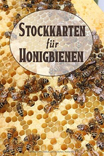 Stockkarten Für Honigbienen: Imker Bienenbuch mit Stockkarten in Tabellenform - Vorgedruckte Seiten - Imkerzubehör für die Bienenzucht - Honigbienen Journal
