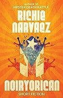Noiryorican: Short Fiction