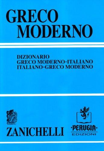 Greco moderno. Dizionario greco moderno-italiano, italiano-greco moderno