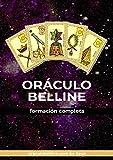El Oráculo de Belline: formación completa (belline ES)