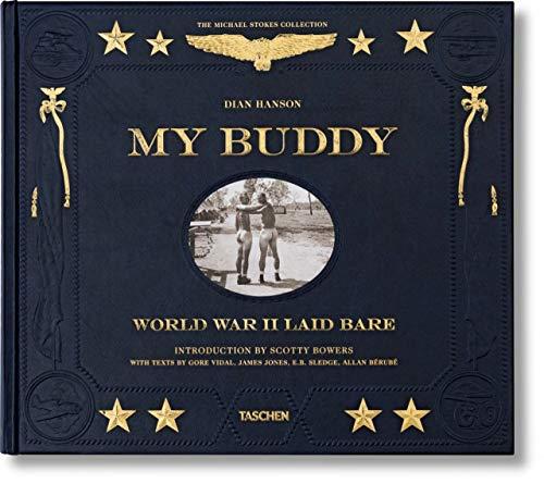 My Buddy. World War II Laid Bare (VARIA)