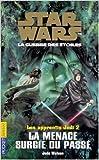 Star Wars, Les apprentis Jedi, Tome 2 - La menace surgie du passé de Vanessa Rubio (Adapté par),Jude Watson,Thomas Bauduret (Traduction) ( 5 février 2002 )