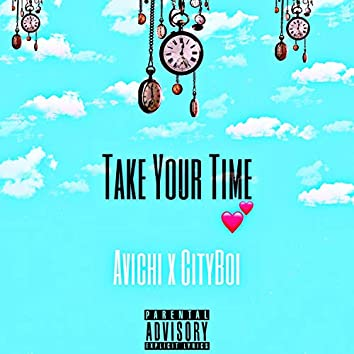 Take Your Time (feat. CityBoi)