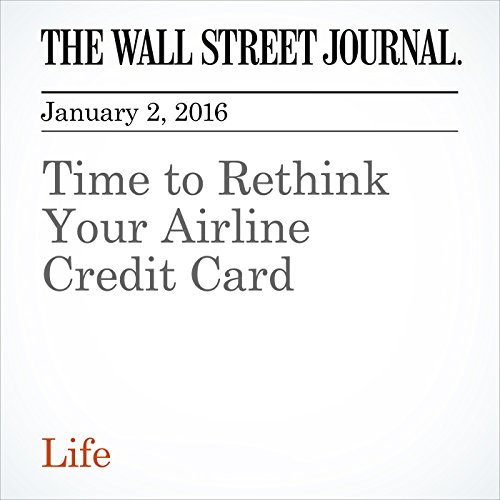 Time to Rethink Your Airline Credit Card audiobook cover art