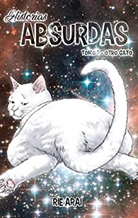 Historias Absurdas 2: Otro gato par Ara Rie