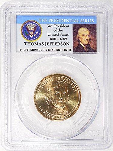 2007 P Pos. B Thomas Jefferson Presidential Dollar PCGS MS 66 FDI Presidential Label Holder