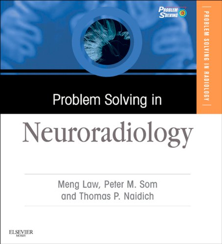 Problem Solving in Neuroradiology: Expert Consult - Online and Print (English Edition)