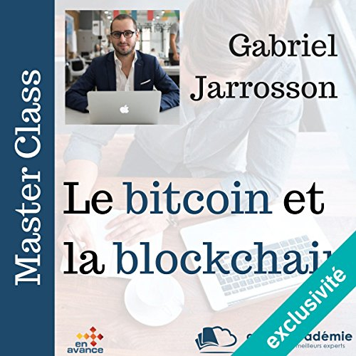 Le bitcoin et la block chain audiobook cover art