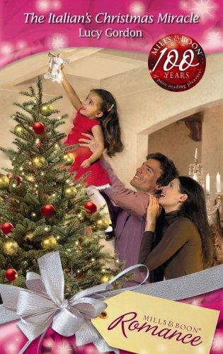 The Italian's Christmas Miracle (Mills & Boon Romance)